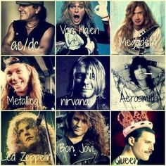 ac/dc, aerosmith, bon jovi, kings, led zeppelin, megadeth, metallica, nirvana, queen, van halen