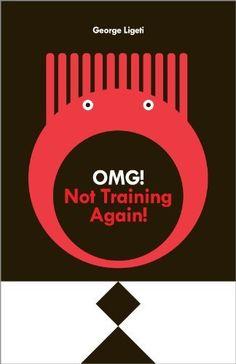 OMG! Not Training Again! by George Ligeti, http://www.amazon.com/gp/product/B0087CBZGG/ref=cm_sw_r_pi_alp_LVWuqb0HYC993