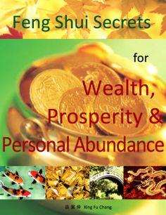 feng shui secrets for wealth money prosperity and abundance feng shui quick spells