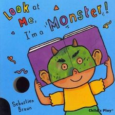 Look at Me, I'm a Monster!
