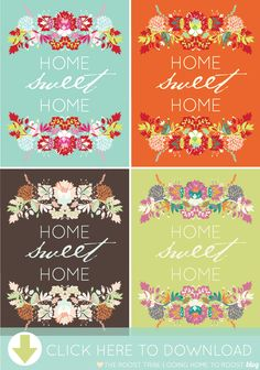 home sweet home printable art from going home to roost--These would be so cute as seasonal embroidered samplers.  Hang in the same place, but change it out as the season officially changes.
