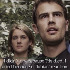 Divergent Confessions omg yes I cried at Tobias reaction to when tris died.
