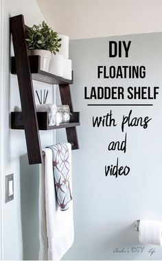 This is the shelf I have been waiting for!! This DIY floating ladder shelf is so genius! Easy woodworking project idea | #bathroom organization | #woodworking #shelves #woodworkingprojects #woodworkingideas