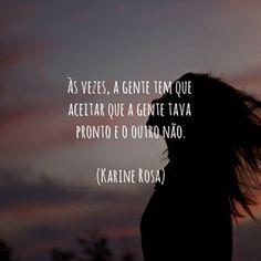 Ainda assim machuca. #KarineRosa #entretodasascoisas #frases