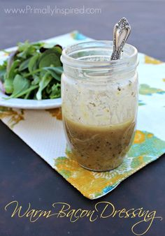 This is my favorite salad dressing! Warm Bacon Dressing from Primally Inspired - http://www.PrimallyInspired.com