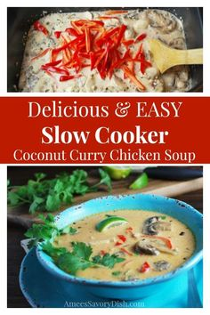 Crockpot Coconut curry chicken soup is so full of flavor, it will rock your taste buds! I love this slow cooker recipe for a flavorful soup that makes a comforting wintertime meal soup soup soup healthy recipes froide legumes minceur potimarron Slow Cooker Huhn, Slow Cooker Recipes, Crockpot Recipes, Soup Recipes, Chicken Recipes, Dinner Recipes, Chowder Recipes, Chili Recipes, Dinner Ideas