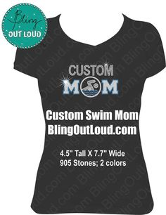 3cca4a38 Custom Swim Mom Bling Rhinestone T Shirt by BlingOutLoud on Etsy, $28.00