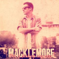 #love #macklemore #myidol #u #are #the #best #rapper #in #the #story✌️