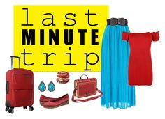 """Last Minute Trip!"" by katterley on Polyvore featuring Rosena Sammi Jewelry, WearAll, The Flexx, gottago, brightandbold, katterley and lastminutetrip"