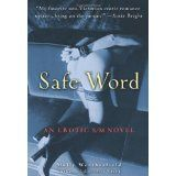 Safe Word: An Erotic S/M Novel (Paperback)By Molly Weatherfield Erotic, Novels, Museum, Ice Fishing, Boating, Words, Asia, Bridal, Halloween