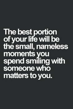 smiling with those who matter to you
