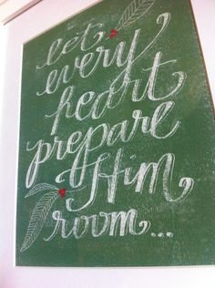 Let Every Heart Prepare Him Room - 8x10 Giclee Print - Christmas Print, Green, Hand Typography by Grace for Grace. $18.00, via Etsy.
