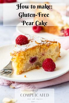 Gluten-Free Pear and Raspberry Cake - It's Not Complicated Recipes - Dessert Recipes Gluten Free Cakes, Gluten Free Baking, Gluten Free Desserts, No Bake Desserts, Gluten Free Recipes, Delicious Desserts, Yummy Food, Easter Desserts, Gf Recipes
