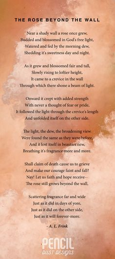 The Rose Beyond The Wall. A collection of semi religious funeral poems that help soothe our grieving hearts. Curated by Pencil Dust Designs, creators of personalised, uplifting, and memorable order of service booklets.