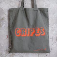 Grey heavyweight fair-trade cotton tote by Monstrous Pencil. Hand Screen Printed in Neon Orange with 'Cripes'. Uk Shop, Screen Printing, Reusable Tote Bags, Pencil, Neon, Canvas, Fair Trade, Totes, Prints