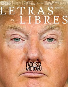 Mexican Literary Magazine Just Published the Most Powerful Trump Cover Ever