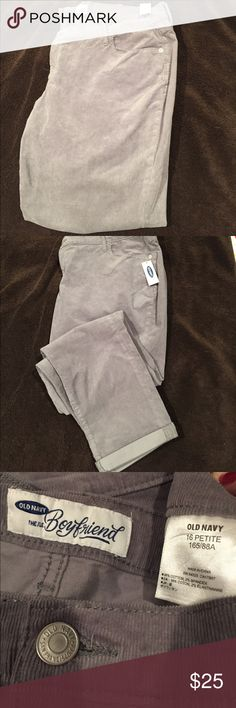 Super Cute Soft Old Navy Corduroy boyfriend jeans Super Cute Soft Old Navy Corduroy petite boyfriend jeans   New with tags grey.  See my other listings I also have blue almost black and red pairs. Old Navy Pants