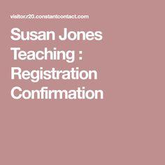 Susan Jones Teaching : Registration Confirmation
