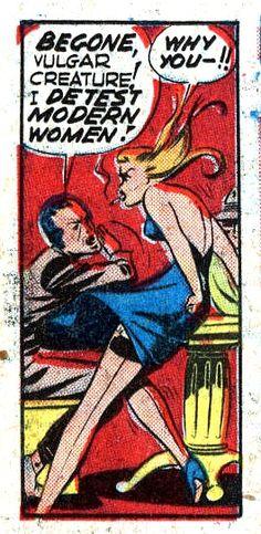 I Detest Modern Women!