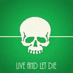 008 Live and Let Die by bebespectacled, via Flickr