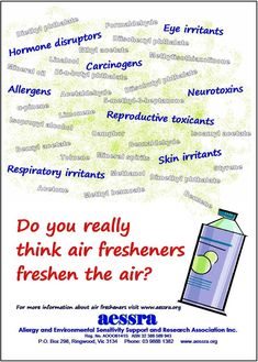 Air fresheners contain toxic chemicals and can cause various symptoms.