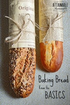 Baking bread is a traditional skill. If you never learned how, start with the BASICS.