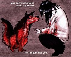 Jeff the killer and Smile.Dog Ok, admit it, this is actually kind of adorable.