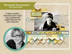 Expert Leslie Ashe as she shares this fun technique for creating a banner for your layouts -echo park