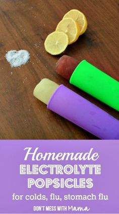 Homemade Electrolyte Popsicle Recipe (If you have a sore throat, cold or flu this is a great way to rehydrate. Perfect for kids too)