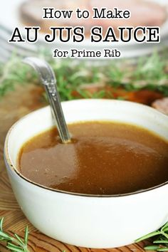 A seriously easy Au Jus recipe perfect for prime rib! Made with or without beef drippings in less than 10 minutes! A quick and easy recipe for prime rib au jus sauce featuring beef drippings, beef broth, and a quick simmer. Cooking Prime Rib Roast, Slow Roasted Prime Rib, Smoked Prime Rib Roast, Prime Rib Sauce, Prime Rib Au Jus, Sides With Prime Rib, Prime Rib Marinade, Marinade Sauce, Recipes With Fish Sauce