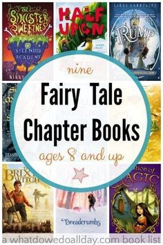 Fairy tale chapter books for kids ages 8 and up.  These are non-princess stories.