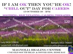 if I am OK then you're OK - Chill out day for carers - $20 - Magnolia Healing Centre, Cnr Old South Head & Dover Rds, Rose Bay 10-3pm
