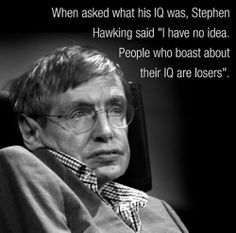 Funny pictures about Stephen Hawking clever quote of the day. Oh, and cool pics about Stephen Hawking clever quote of the day. Also, Stephen Hawking clever quote of the day. Stephen Hawking Facts, Stephen Hawking Young, Clever Quotes, Funny Quotes, Funny Memes, Brainy Quotes, Hilarious, Einstein, Tupac Quotes