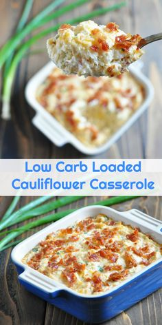 Low Carb Loaded Cauliflower Casserole | Peace Love and Low Carb via @PeaceLoveLoCarb