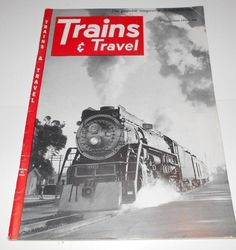 Trains and Travel Magazine Issue June 1952 Volume 12  Number 8    4092