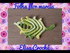 Folha da flor Marcia em crochê # Elisa Crochê - YouTube