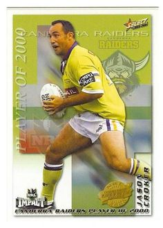 FLASHBACK: Canberra Raiders legend Jason Croker, 2000 Player of the Year for the Green Machine.