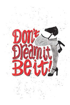 Don't Dream it, Be it! (The Rocky Horror Picture Show)