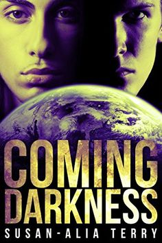 Tome Tender: Coming Darkness by Susan-Alia Terry Archangel Uriel, Archangel Michael, Fantasy Book Covers, Fantasy Books, Heaven And Hell, Heaven On Earth, Paranormal Stories, Fiction Books, Free Books