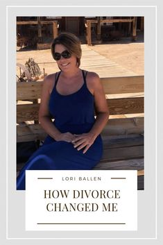 How Divorce Changed Me: Divorce changed everything. I've gotten more courageous with some things and more afraid of others. I've taken on many new challenges and choose not to take on others. It's brought out the best in me and has also hidden some of the best in me.