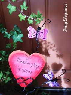 I purchased this garden stake at our local fav store The Royal Rooster~the butterfly kisses saying is a close to our families heart the song is one my daughters always play for their dad