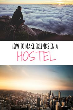 How to meet people while traveling and make friends at hostels. Hostels are the best places to stay if you want to socialize while you travel.