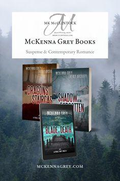 Suspense, romantic thrillers, and contemporary romance books written by McKenna Grey. Contemporary Romance Novels, Pen Name, Thriller Books, Thrillers, Short Stories, Romantic, Writing, Grey, Blog