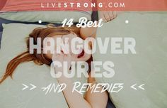 We hope you don't need them, but here are 14 of the best hangover remedies: http://lvstrng.com/1fsGUOw