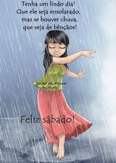 Bom Sábado !! Rainy Night, Rainy Days, Dancing In The Rain, Girl Dancing, Pencil Drawings Of Girls, Rain Art, Special Words, Sweetest Day, School Decorations