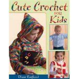 Cute Crochet for Kids (Paperback)By Diane England