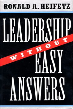 Cover: Leadership Without Easy Answers: , from Harvard University Press