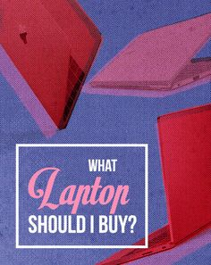 Confused About Which Laptop To Buy? Take Our Quiz