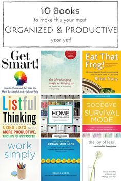 Are you looking to get your life organized? These brilliant books will help you make this your most organized and productive year yet!