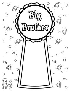 Big Brother Award Coloring Page http://www.homemadegiftguru.com/big-brother-coloring-page.html